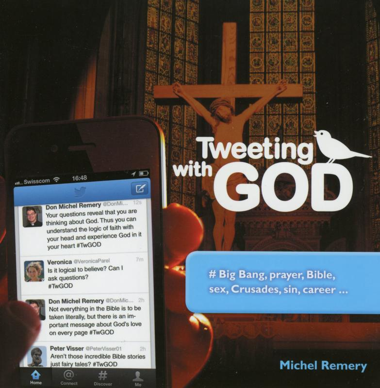 "This is the cover of  ""Tweeting with God"" by Father Michel Remery. The book is reviewed by Regina Lordan. (CNS)"